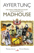 History of a Madhouse