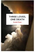 Three Loves, One Death