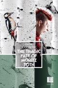 The Tragic Fate of Moritz Tóth