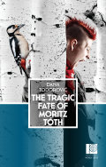 The Tragic Fate of Moritz Tóth